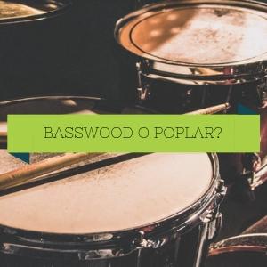 Basswood o Poplar