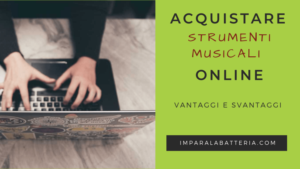 Acquistare strumenti musicali online