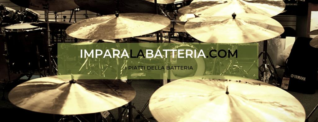 i piatti della batteria